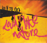 Loud Like Nature - Add N To (X)