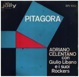 Pitagora - Adriano Celentano con Giulio Libano E I Suoi Rockers