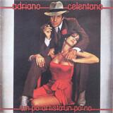 Un Po' Artista un Po' No - Adriano Celentano