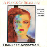 Transfer Affection - A Flock Of Seagulls