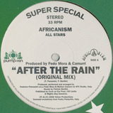 After The Rain - Africanism All Stars