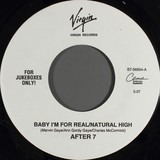 Baby I'm For Real / Natural High - After 7