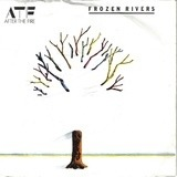 Frozen Rivers - After The Fire