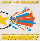 Who's Afraid Of The Big Bad Noise! - Age Of Chance