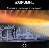 à;GRUMH...