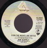 Even The Nights Are Better / One Step Closer - Air Supply
