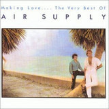 Making Love.... The Very Best Of Air Supply - Air Supply