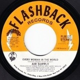 Every Woman In The World / The One That You Love - Air Supply