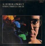 Soaring Through a Dream - Al Di Meola Project