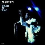 Truth N' Time - Al Green