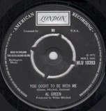 You Ought To Be With Me / What Is This Feeling - Al Green