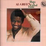 Have a Good Time - Al Green