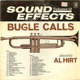 Sound Effects Volume 12 - Bugle Calls - Al Hirt