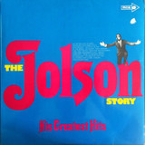 The Jolson Story - His Greatest Hits - Al Jolson