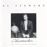 Chronicles - The Best Of Al Stewart - Al Stewart