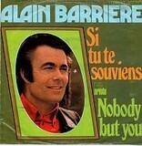 Si Tu Te Souviens / Nobody But You - Alain Barrière