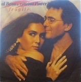 Fragile - Al Bano & Romina Power