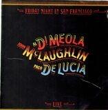 Friday Night in San Francisco - Al Di Meola / John McLaughlin / Paco De Lucía
