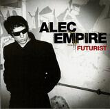 Futurist - Alec Empire