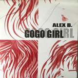 GoGo Girl - Alex B.