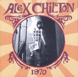1970 - Alex Chilton