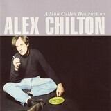 A Man Called Destruction - Alex Chilton