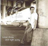 Loose Shoes And Tight Pussy - Alex Chilton