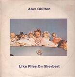 Like Flies on Sherbert - Alex Chilton