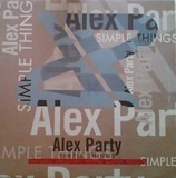 Simple Things - Alex Party