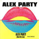 Alex Party (Read My Lips) - Alex Party