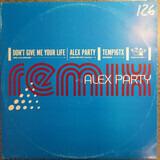 Don't Give Me Your Life (Remix) - Alex Party
