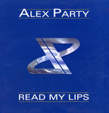 Read My Lips - Alex Party