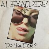 Do You Dare? - Alexander O'Neal