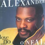 Love Makes No Sense - Alexander O'Neal