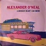 A Broken Heart Can Mend - Alexander O'Neal