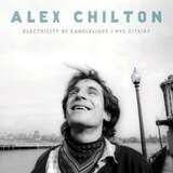 ELECTRICITY BY.. - Alex Chilton