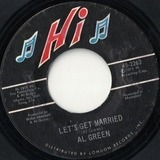 Let's Get Married / So Good To Be Here - Al Green