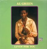 Livin For You - Al Green