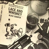 Lace And Whiskey - Alice Cooper