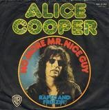 No More Mr. Nice Guy / Raped And Freezin' - Alice Cooper