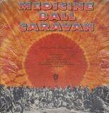 Medicine Ball Caravan - Alice Cooper, B.B. King...