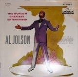 The World's Greatest Entertainer - Al Jolson