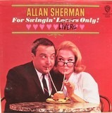 For Swingin' Livers Only! - Allan Sherman