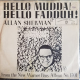 Hello Mudduh, Hello Fadduh! (A Letter From Camp) / Here's To The Crabgrass - Allan Sherman