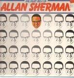 The Very Best Of Allan Sherman - Allan Sherman