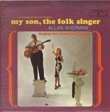 My Son, The Folk Singer - Allan Sherman