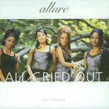 All Cried Out (The Remixes) - Allure