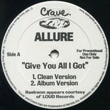 Give You All I Got - Allure