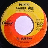 Painted, Tainted Rose - Al Martino