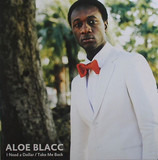 I Need A Dollar / Take Me Back - Aloe Blacc
